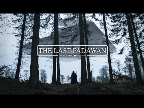 The Last Padawan: A Short Star Wars Story - Fan Film