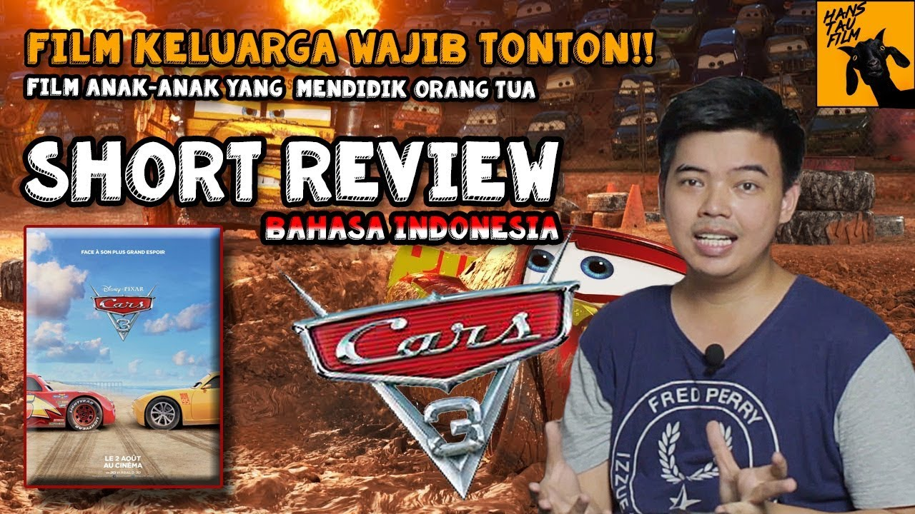 Cars 3 Review Bahasa Indonesia Short Review Youtube