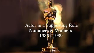 Academy Awards: Oscars Nominees and Winners - Actor in a Supporting Role 1936 - 1939