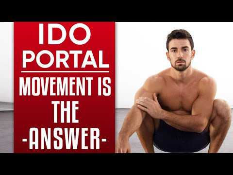 IDO PORTAL MOVEMENT IS THE ANSWER: How the Body & the Mind are Connected | London Real Journeys