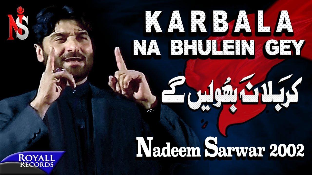 Nadeem Sarwar   Karbala Na Bhuleingey   2002