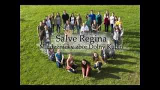 Salve Regina - mládežnícky zbor Dolný Kubín