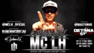 Mc LH - Ei Novinha (KL Produtora) (Lançamento 2013)