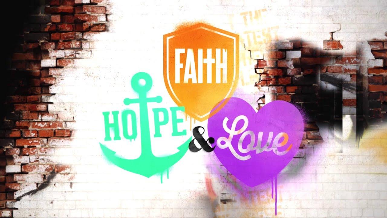 Faith, Hope & Love - Hillsong Kids BiG Curriculum