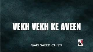 Vekh Vekh ke chawen koi vekhe na  Qari Saeed Chishti   YouTube mp4   Tune pk