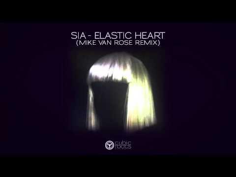 Sia - Elastic Heart ( Mike Van Rose Remix)