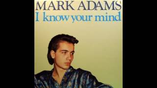 mark adams   iknowyour mind