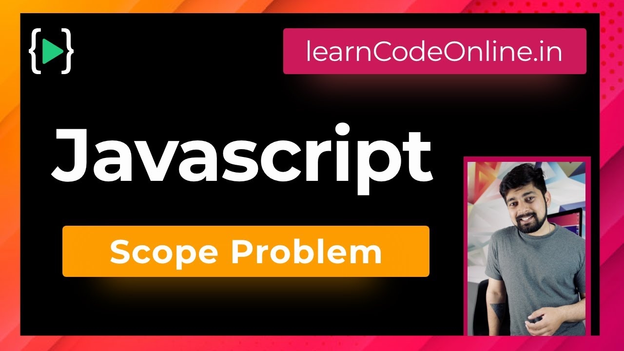 Solution of Scope Problem in JavaScript