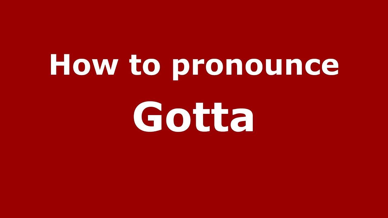 How to pronounce Gotta (Italian/Italy) - PronounceNames.com