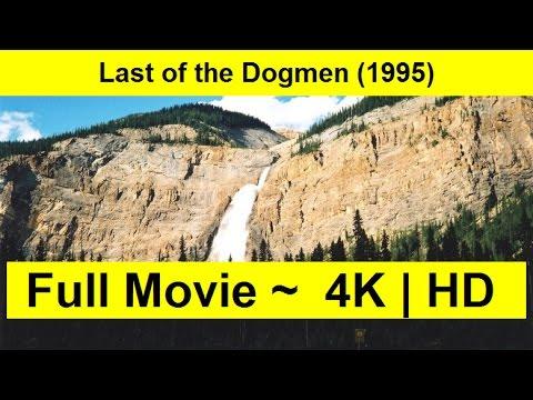Last of the Dogmen Full Movie