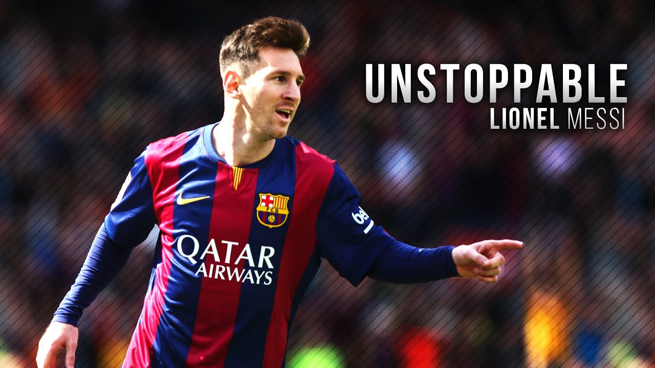 - & | Lionel Messi HD YouTube 2015 - Skills Goals Unstoppable