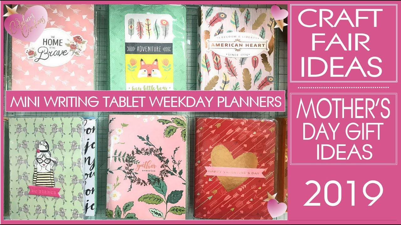 Craft Fair Ideas 2019 - DIY Mini Writing Tablet Weekday Planners - Mothers  Day Gift Ideas
