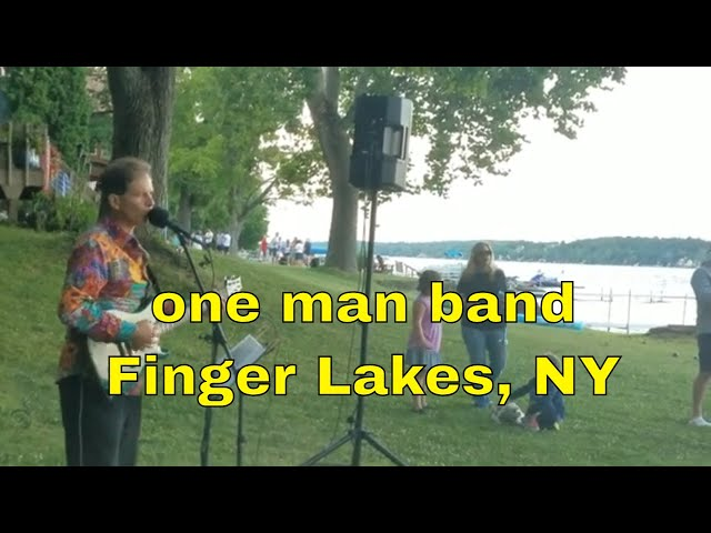 Finger Lakes NY | One Man Band solo musician