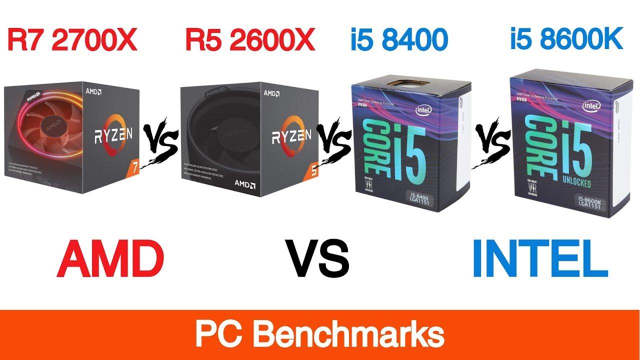 Ryzen 7 2700X & Ryzen 5 2600X vs Intel i5 8400 & i5 8600k - YouTube