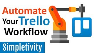 How to Automate Trello with Butler! (5 Workflow Examples)