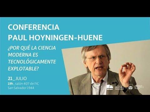 Paul Hoyningen Huene - Why Modern Science is Technologically Exploitable? part 1