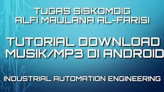 Gambar cover Tutorial Download Musik/Lagu Mp3 Di Handphone Android