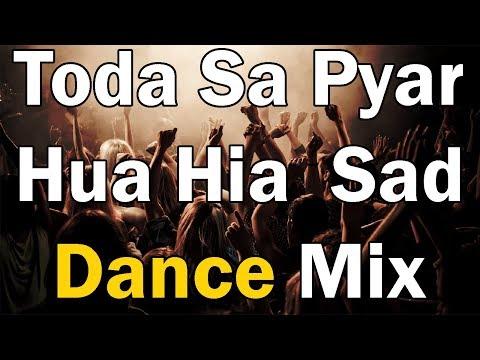 Thoda Sa Pyar Hua Hia | Hard Sad MIx | Dj Ayush |