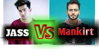 JASS MANAK VS MANKIRT AULAKH || Jass manak and Mankirt aulakh songs ||