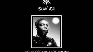 Sun Ra (with The Nu Sounds) - A Foggy Day