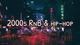2000s RnB & hip-hop | playlist