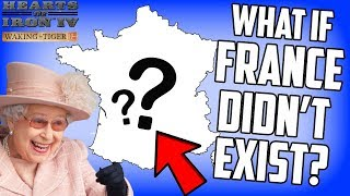 What if France Didnt Exist? Hearts of Iron 4 HOI4 Gameplay