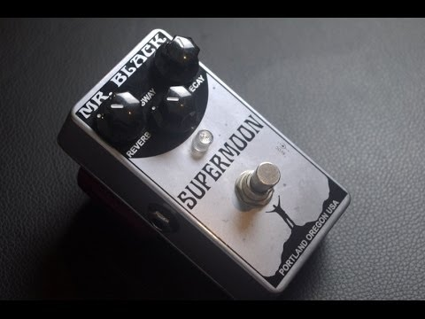 Mr Black Supermoon Chrome Reverb Pedal Demo Youtube