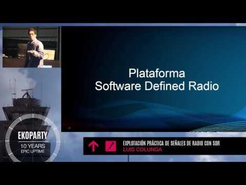 eko10 - 2014 - Luis Colunga - Explotación práctica de señales de radio con Software Defined Radio
