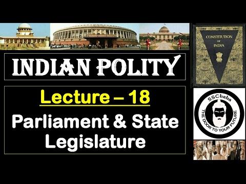 P18 : Parliament & State Legislature || SSC CGL, UPSC, MPPCS, JPSC, UPPCS, CAPF SI/ASI, BPSC ,etc