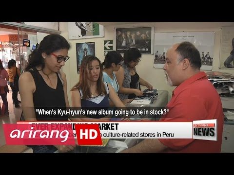Could K-pop boom in Peru lead to expanded market in Latin America and Europe?