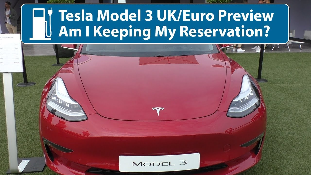 Tesla Model 3 UK Preview (July 2018) - YouTube