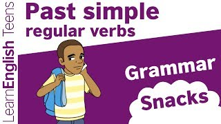 Grammar Snacks: Past simple – regular verbs