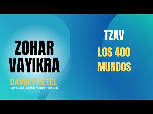 TZAV: LOS 400 MUNDOS Y PESAJ