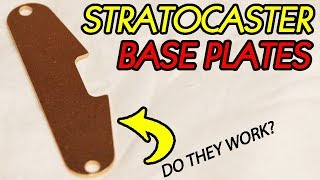 Strat Base Plates: Do They Work?