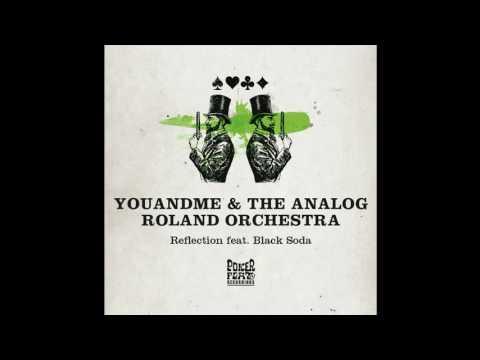 youANDme & The Analog Roland Orchestra - Reflection feat. Black Soda (Hyenah Remix) [PFR179] 02