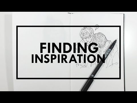 Finding Inspiration | How do you find inspiration?