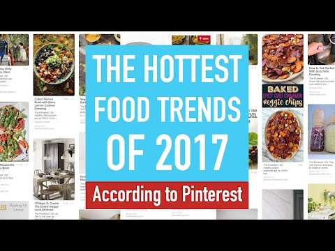 The hottest food trends of 2017, according to Pinterest