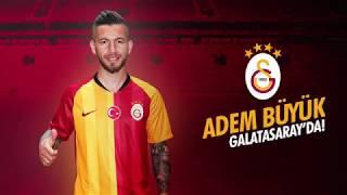 Galatasaray'a Hoş Geldin Adem Büyük!