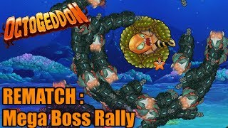 MEGA BOSS RALLY REMATCH | Octogeddon Modded | Let