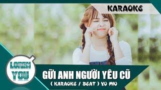 Gữi Anh Người Yêu Cũ ( Karaoke / Beat ) | Yu Miu | Official Audio