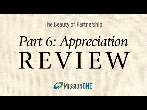 The Beauty of Partnership from Mission ONE, Part 6 review: Appreciation
