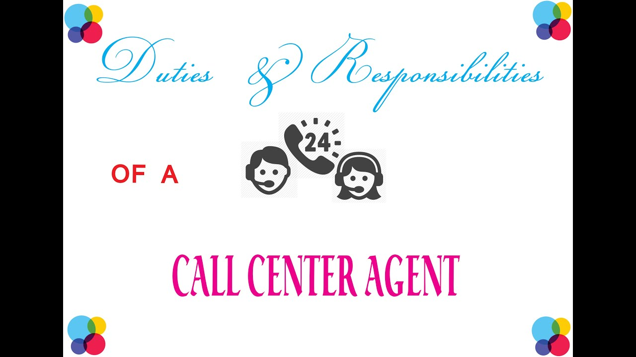 duties and responsibilities of a call center agent youtube - Call Center Duties