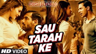 Sau Tarah Ke Video Song | Dishoom | John Abraham | Varun Dhawan | Jacqueline Fer …