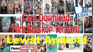 Cara download Film Bioskop Terbaru||Mudah & Gratisss