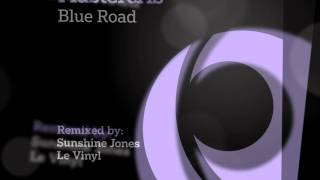 Mastercris - Blue Road (Le Vinyl Deep House Mix)