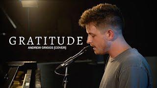 Gratitude - Brandon Lake (Andrew Griggs cover)
