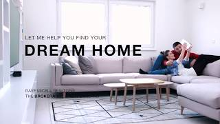 Buy Your Dream Home with Dave Miceli, Realtor®