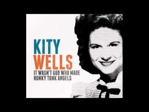 Kitty Wells- It Wasn't God Who Made Honky Tonk Angels (Lyrics in description)