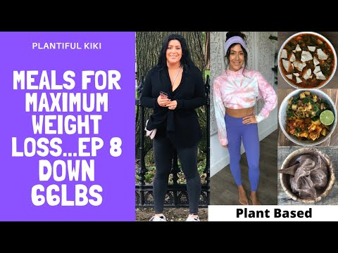 Meals for Maximum Weight Loss ep 8. Plant Based/ The Starch Solution