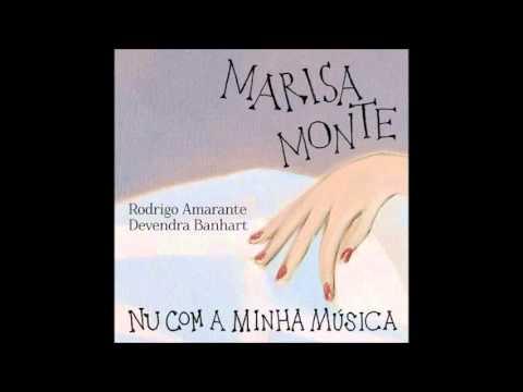 Marisa Monte - Nu Com a Minha Música (feat. Devendra Banhart & Rodrigo Amarante)